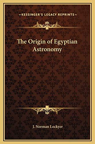 9781169200524: The Origin of Egyptian Astronomy