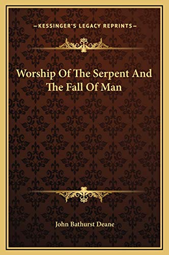 9781169200937: Worship Of The Serpent And The Fall Of Man