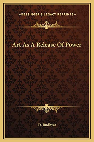 9781169201422: Art As A Release Of Power