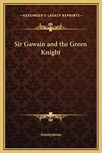 9781169201729: Sir Gawain and the Green Knight
