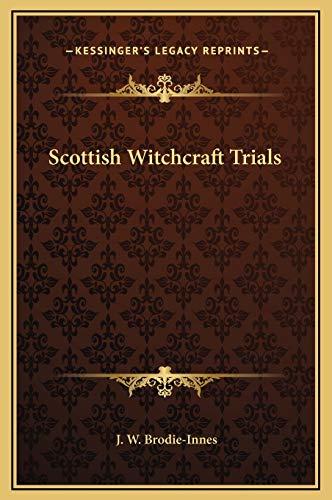9781169201958: Scottish Witchcraft Trials