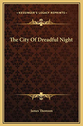 9781169202115: The City Of Dreadful Night