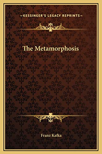 9781169202160: The Metamorphosis (Kessinger Legacy Reprints)