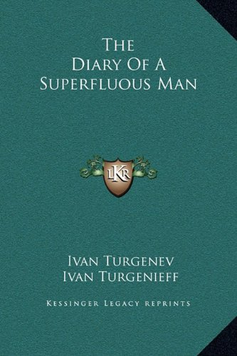 9781169203792: The Diary Of A Superfluous Man