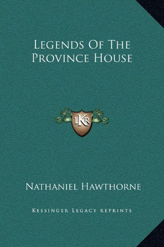 9781169203822: Legends Of The Province House