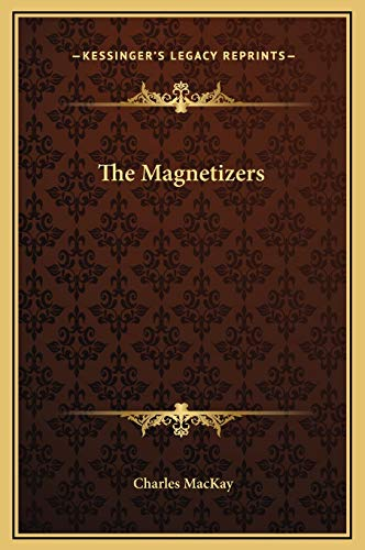 9781169204669: The Magnetizers