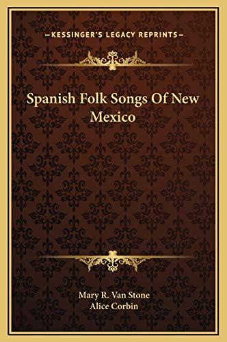 9781169205154: Spanish Folk Songs Of New Mexico