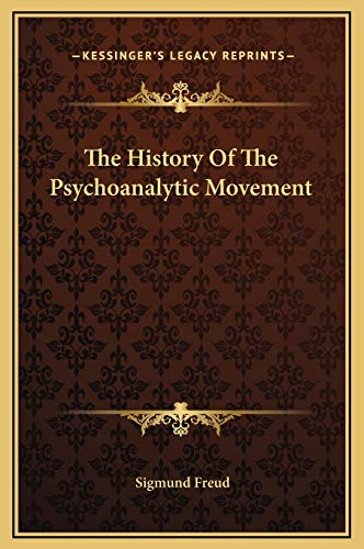 The History Of The Psychoanalytic Movement (9781169205703) by Sigmund Freud