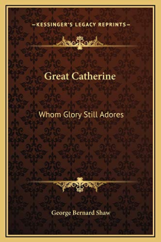 9781169205901: Great Catherine: Whom Glory Still Adores