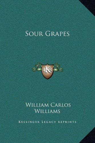 9781169207455: Sour Grapes
