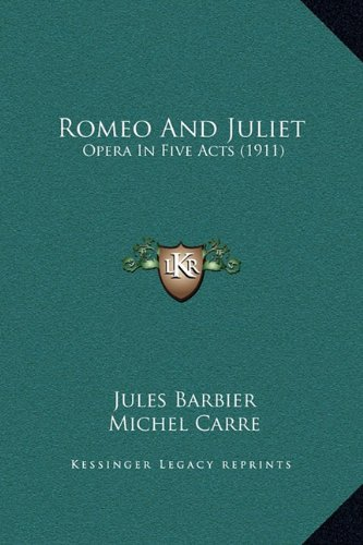 9781169208605: Romeo And Juliet: Opera In Five Acts (1911)