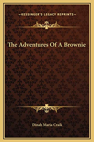 9781169208940: The Adventures Of A Brownie