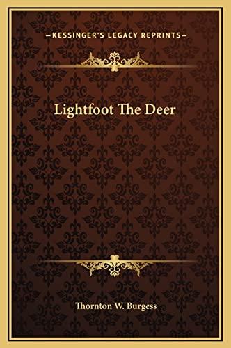 9781169210561: Lightfoot the Deer