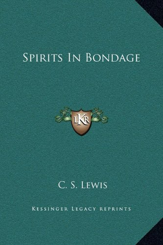 Spirits In Bondage (9781169210660) by Lewis, C. S.