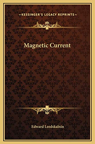 9781169210844: Magnetic Current