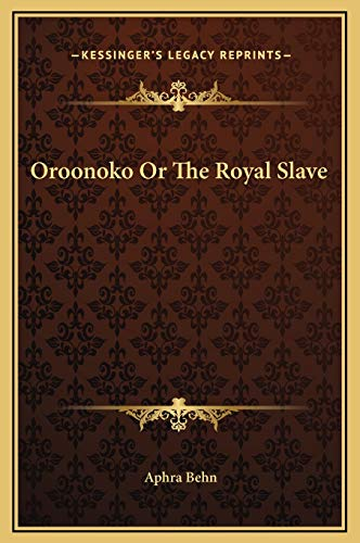 9781169212312: Oroonoko Or The Royal Slave