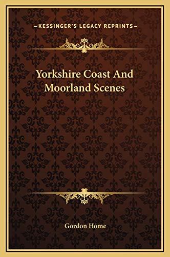 9781169212510: Yorkshire Coast and Moorland Scenes