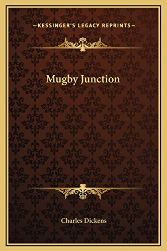 Mugby Junction (9781169212657) by Dickens, Charles