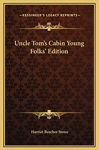 9781169214057: Uncle Tom's Cabin Young Folks' Edition