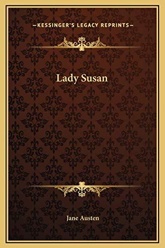 9781169214217: Lady Susan (Kessinger Legacy Reprints)