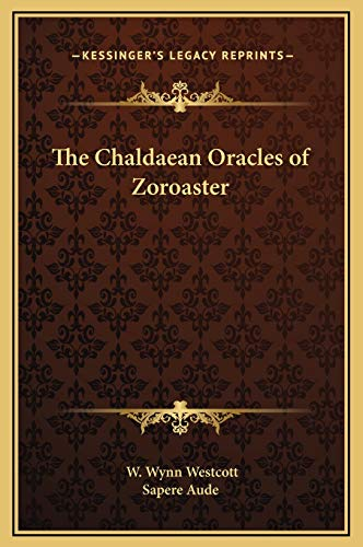 9781169214354: The Chaldaean Oracles of Zoroaster