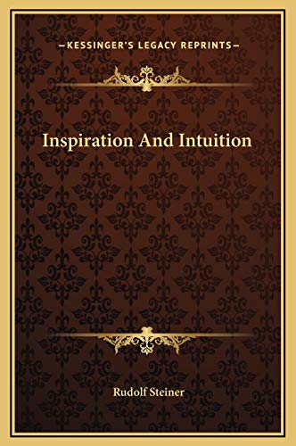 9781169214422: Inspiration And Intuition
