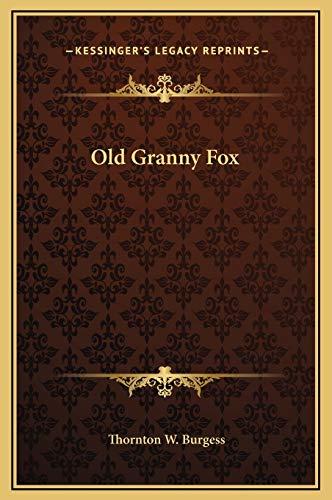 Old Granny Fox (9781169215337) by Thornton W. Burgess
