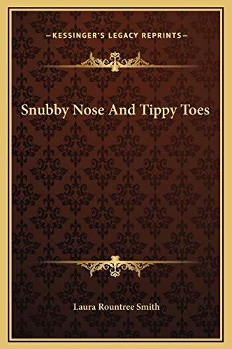 9781169215788: Snubby Nose And Tippy Toes