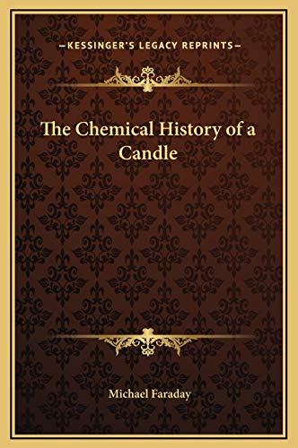 9781169215849: The Chemical History of a Candle