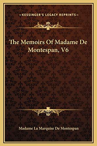 9781169215870: The Memoirs Of Madame De Montespan, V6