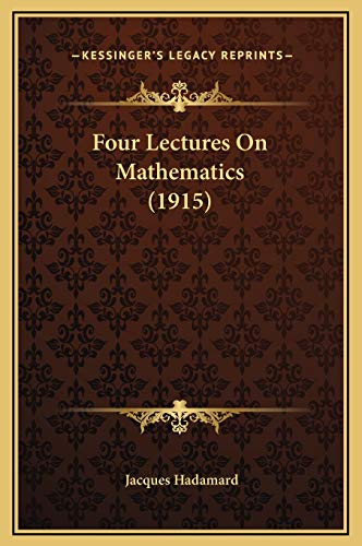 9781169216686: Four Lectures On Mathematics (1915)