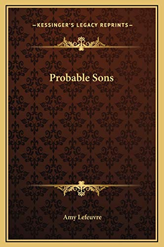 9781169216921: Probable Sons