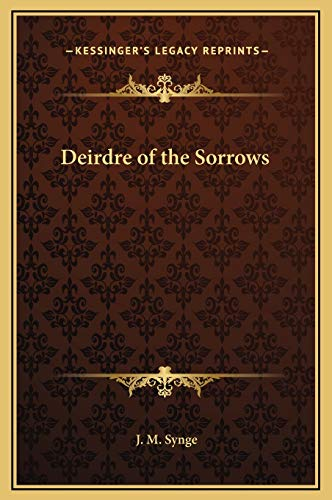 9781169217263: Deirdre of the Sorrows