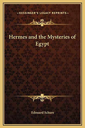 9781169217683: Hermes and the Mysteries of Egypt