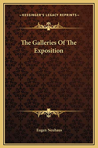 9781169218376: The Galleries of the Exposition