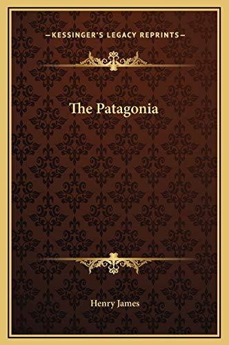 9781169218413: The Patagonia