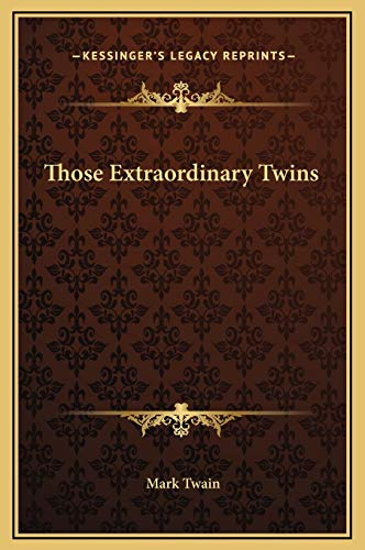 9781169218451: Those Extraordinary Twins