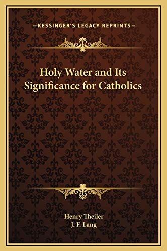 9781169218543: Holy Water and Its Significance for Catholics