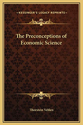9781169218772: The Preconceptions of Economic Science
