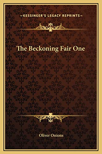 9781169221529: The Beckoning Fair One