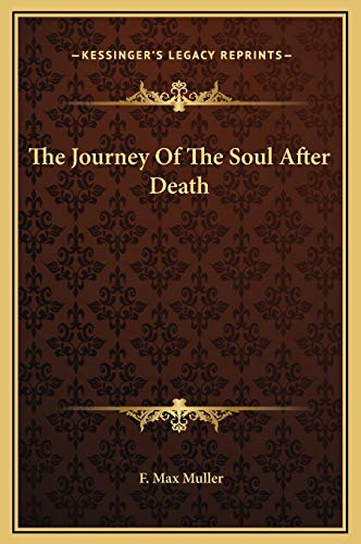 9781169221758: The Journey Of The Soul After Death