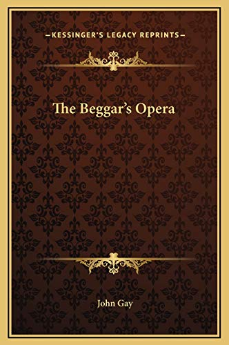 9781169223806: The Beggar's Opera