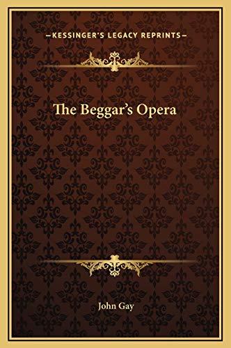 The Beggar's Opera: Gay, John