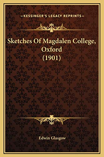 9781169224803: Sketches Of Magdalen College, Oxford (1901)