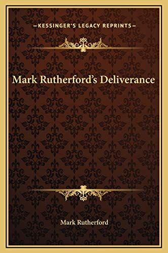 9781169225268: Mark Rutherford's Deliverance