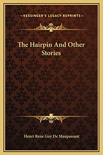9781169225343: The Hairpin And Other Stories