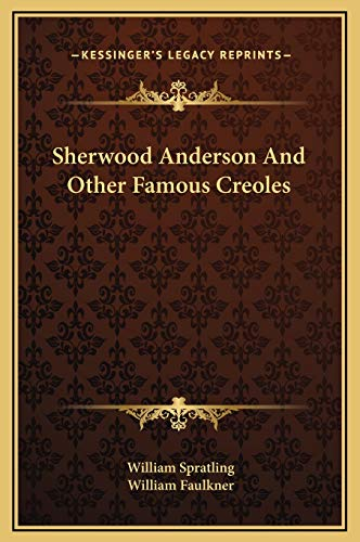 9781169225756: Sherwood Anderson And Other Famous Creoles