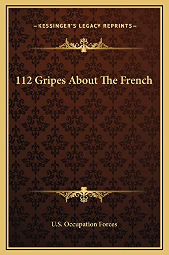 9781169226326: 112 Gripes About The French