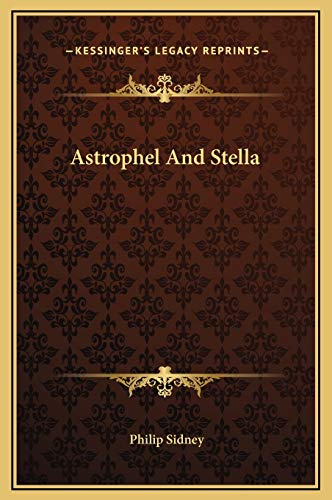 9781169226524: Astrophel and Stella