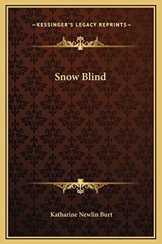 9781169226685: Snow Blind